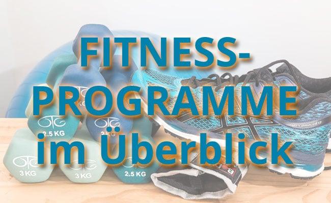 Fitnessprogramme - Finde das richtige für DICH
