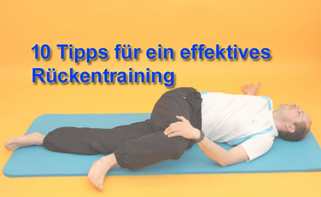 Rückentraining für Zuhause - 10 effektive Tipps