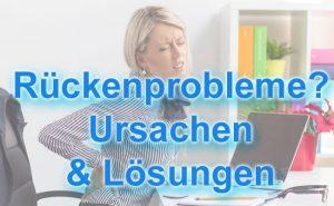 Rückenprobleme - Ursachen, Lösungen & Übungen