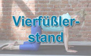 Vierfüßlerstand - wichtige Grundlage für Rückenübungen